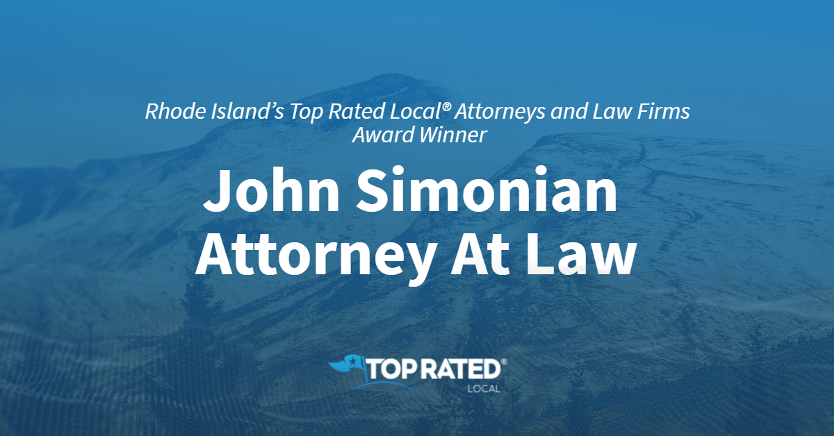 Rhode Island's Top Rated Local® Attorneys and Law Firms Award Winner: John Simonian Attorney At Law
