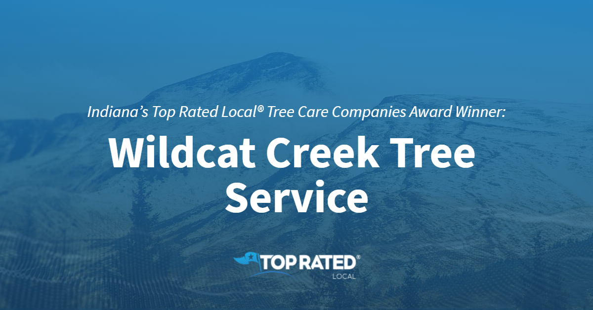 Indiana's Top Rated Local® Tree Care Companies Award Winner: Wildcat Creek Tree Service