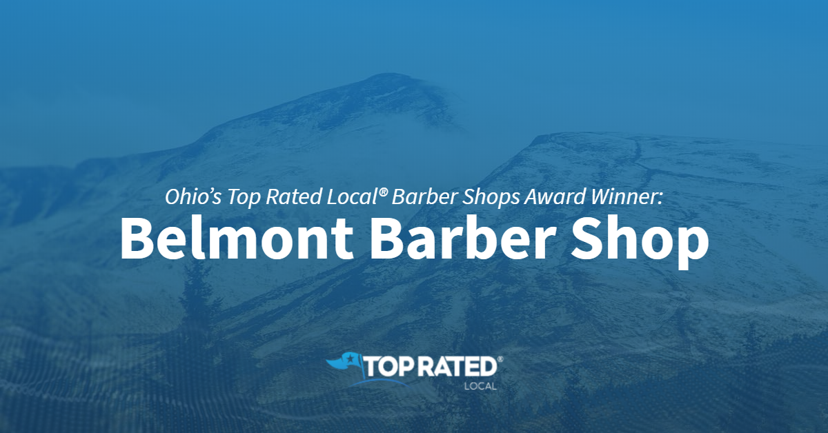Ohio's Top Rated Local® Barber Shops Award Winner: Belmont Barber Shop