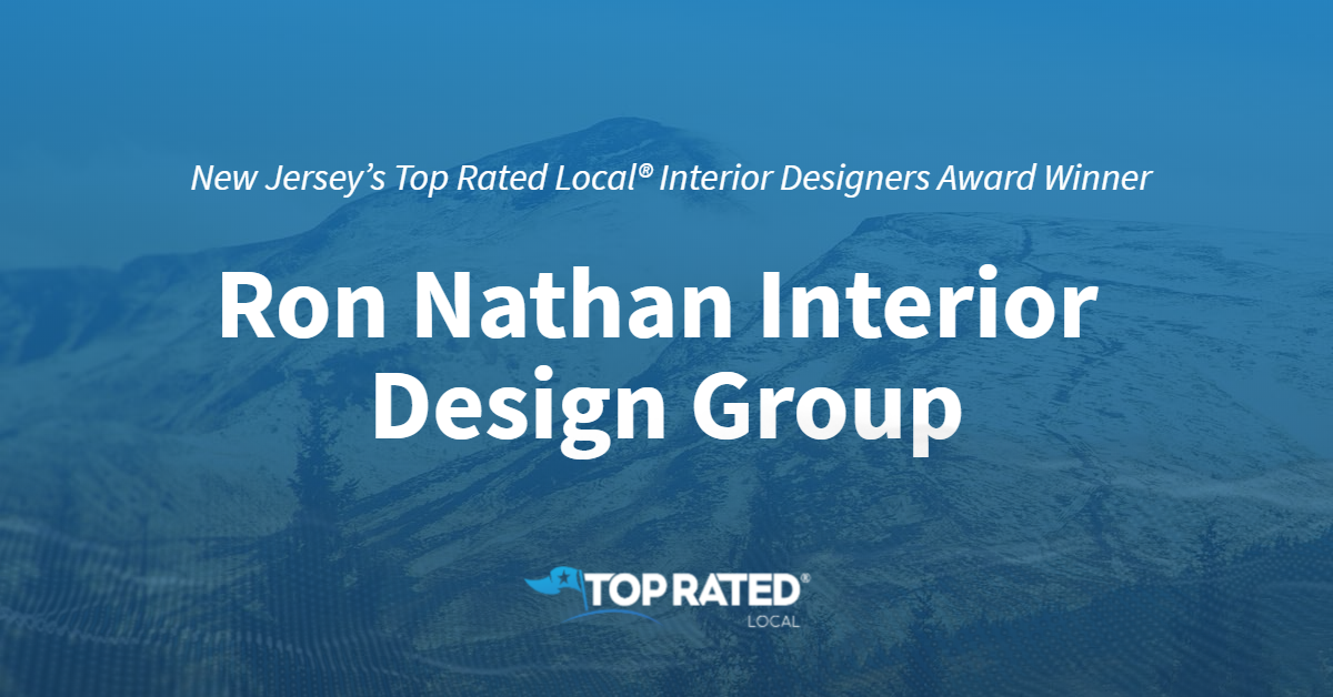 New Jersey's Top Rated Local® Interior Designers Award Winner: Ron Nathan Interior Design Group
