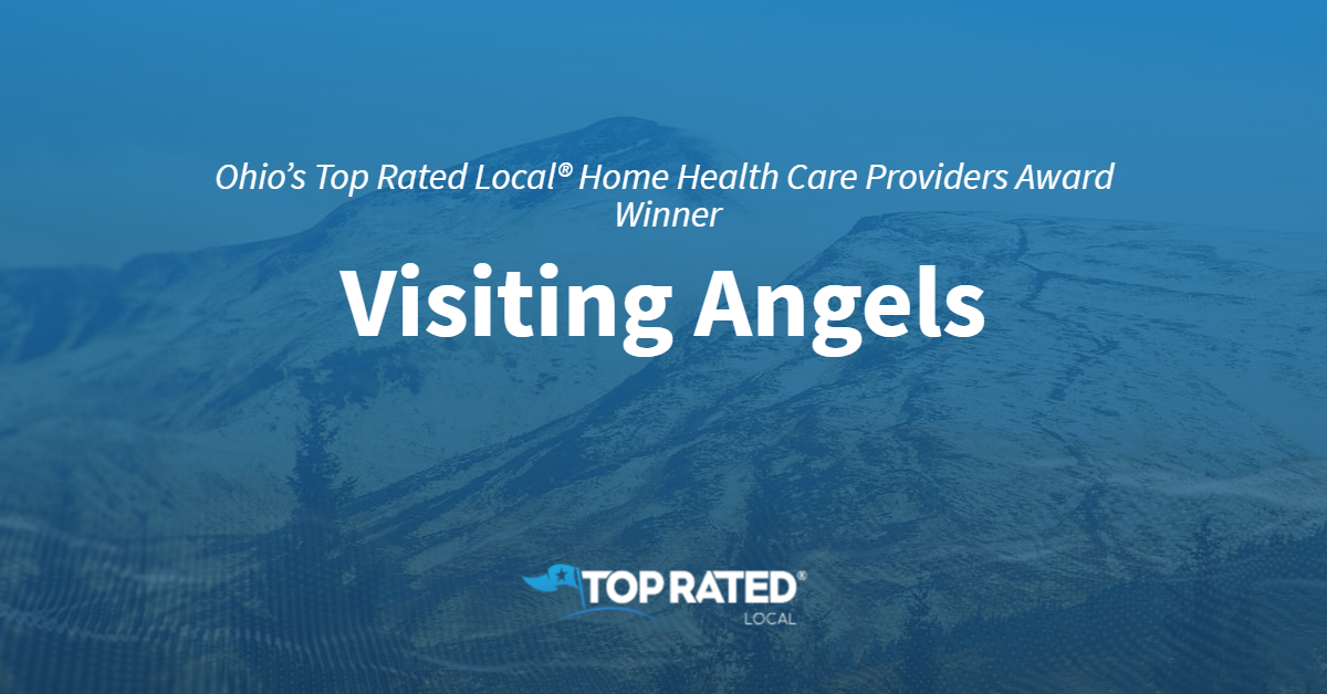 Ohio's Top Rated Local® Home Health Care Providers Award Winner: Visiting Angels