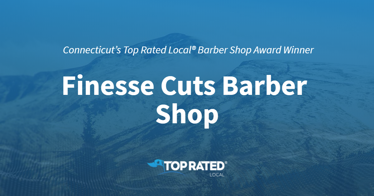 Connecticut's Top Rated Local® Barber Shops Award Winner: Finesse Cuts Barber Shop