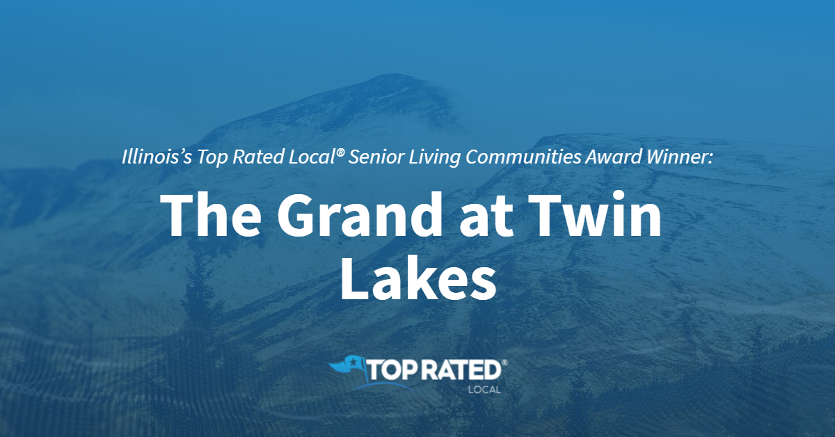 Illinois's Top Rated Local® Senior Living Communities Award Winner: The Grand at Twin Lakes