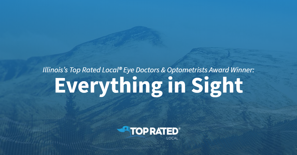 Illinois's Top Rated Local® Eye Doctors & Optometrists Award Winner: Everything in Sight