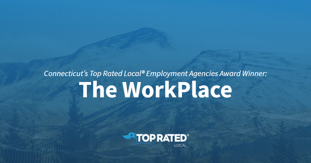 Connecticut's Top Rated Local® Employment Agencies Award Winner: The WorkPlace