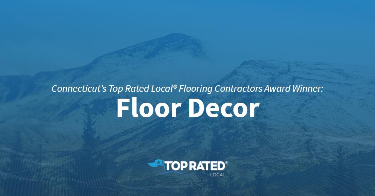 Connecticut's Top Rated Local® Flooring Contractors Award Winner: Floor Decor
