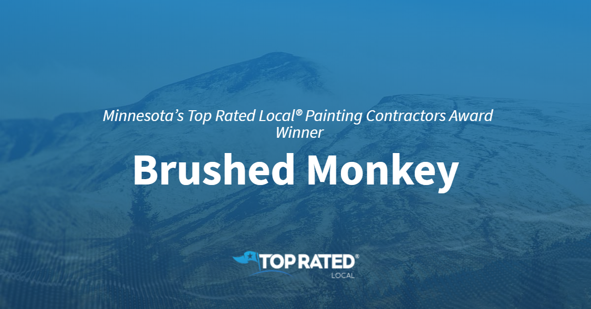 Minnesota's Top Rated Local® Painting Contractors Award Winner: Brushed Monkey