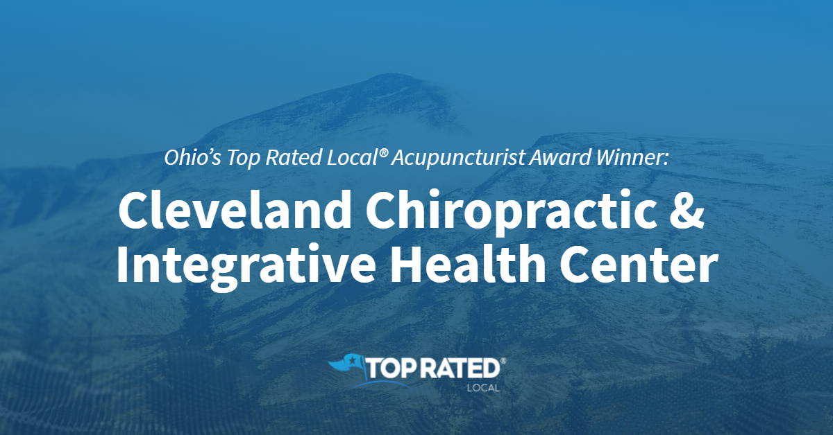 Ohio's Top Rated Local® Acupuncturist Award Winner: Cleveland Chiropractic & Integrative Health Center