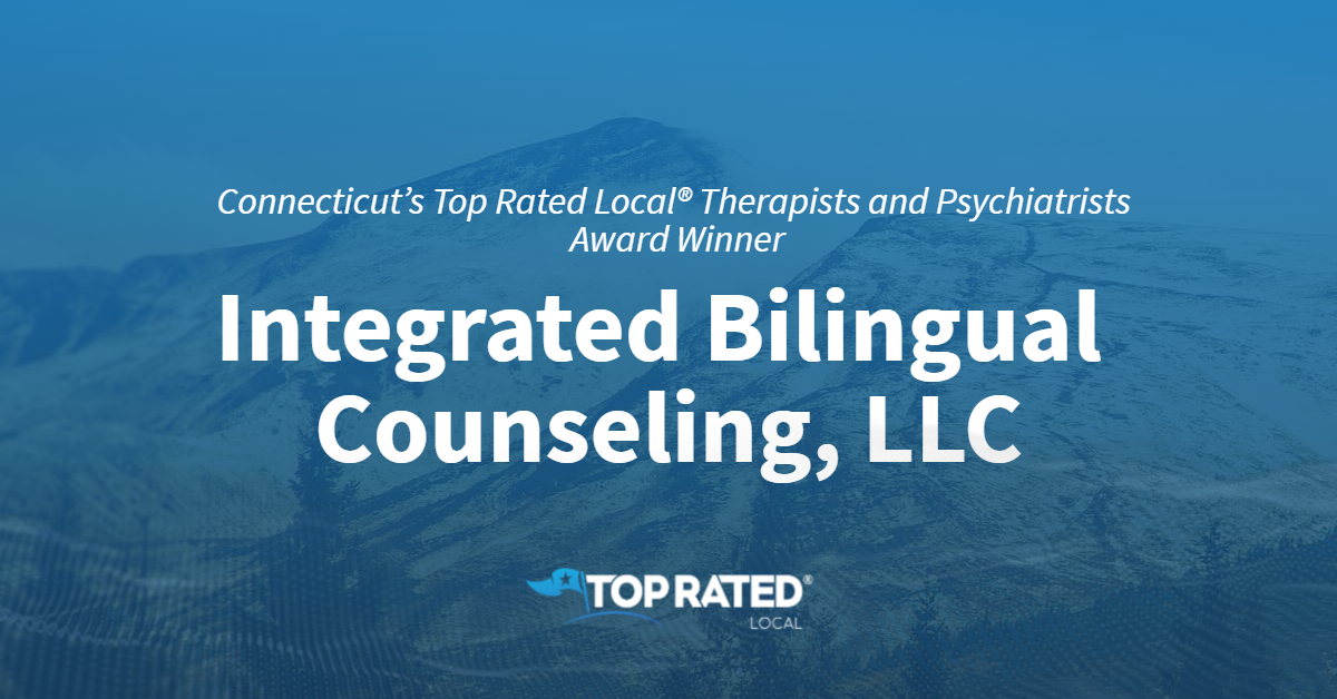 Connecticut's Top Rated Local® Therapists and Psychiatrists Award Winner: Integrated Bilingual Counseling, LLC