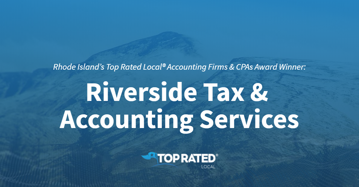 Rhode Island's Top Rated Local® Accounting Firms & CPAs Award Winner: Riverside Tax & Accounting Services