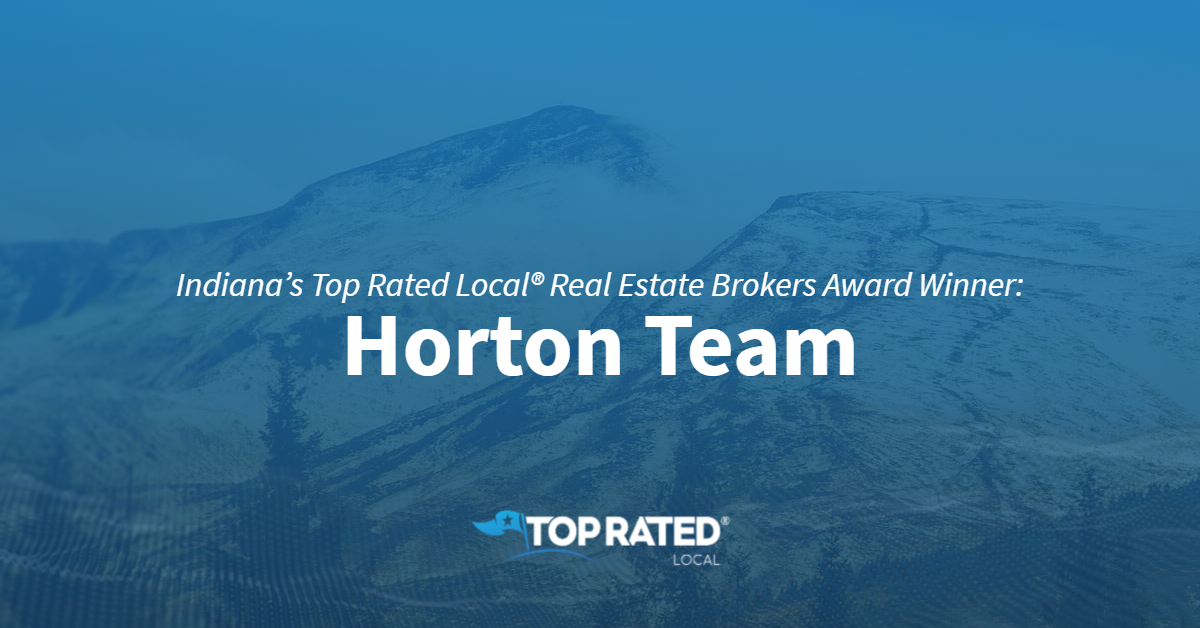 Indiana's Top Rated Local® Real Estate Brokers Award Winner: Horton Team
