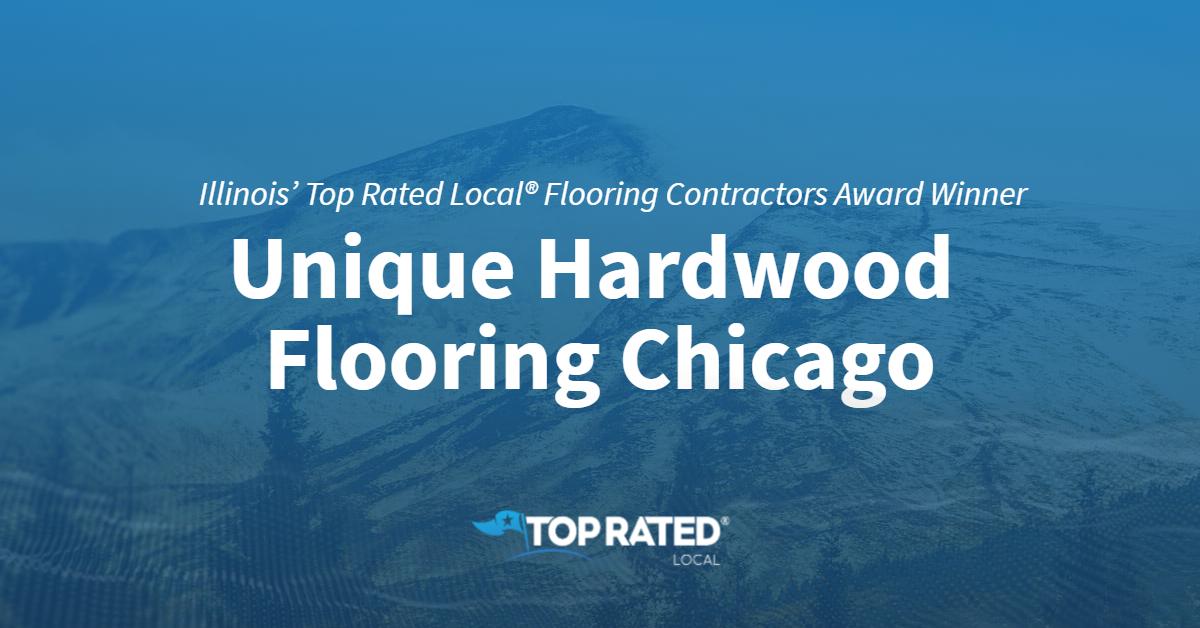 Illinois' Top Rated Local® Flooring Contractors Award Winner: Unique Hardwood Flooring Chicago