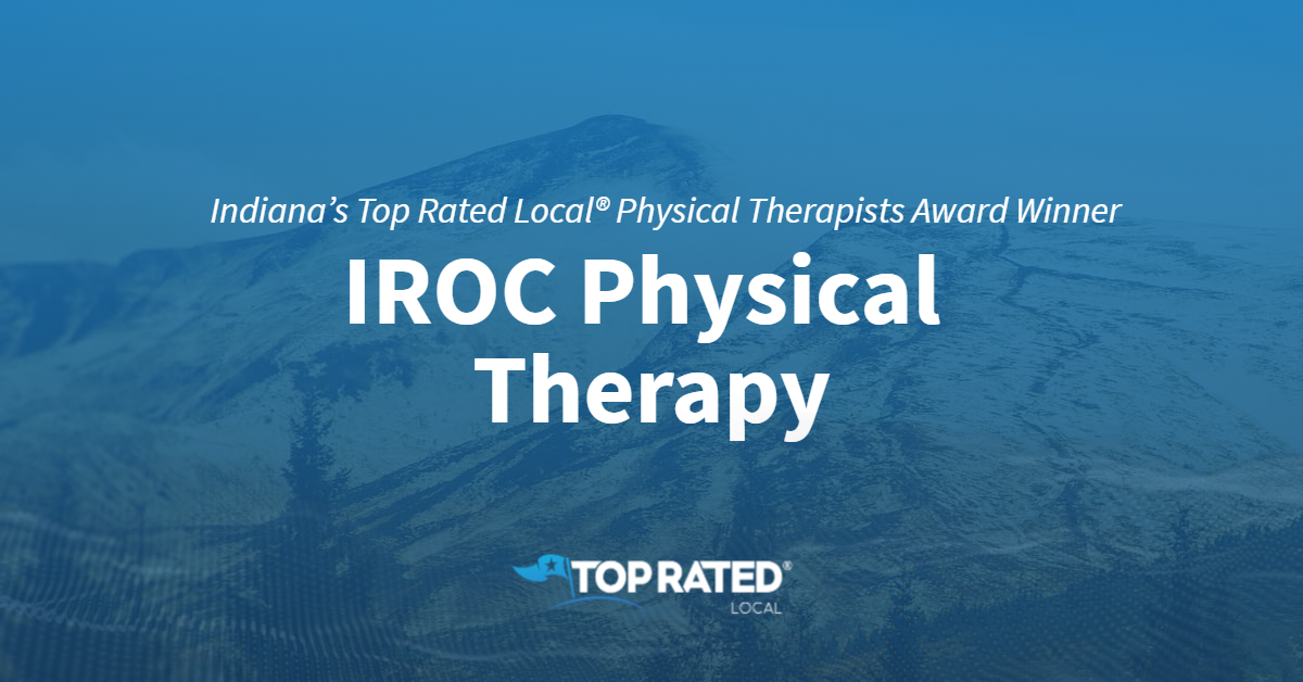 Indiana's Top Rated Local® Physical Therapists Award Winner: IROC Physical Therapy