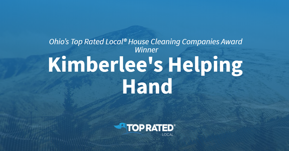 Ohio's Top Rated Local® House Cleaning Companies Award Winner: Kimberlee's Helping Hand