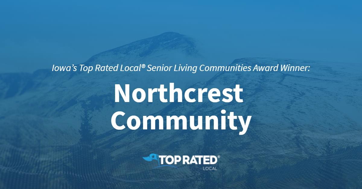 Iowa's Top Rated Local® Senior Living Communities Award Winner: Northcrest Community