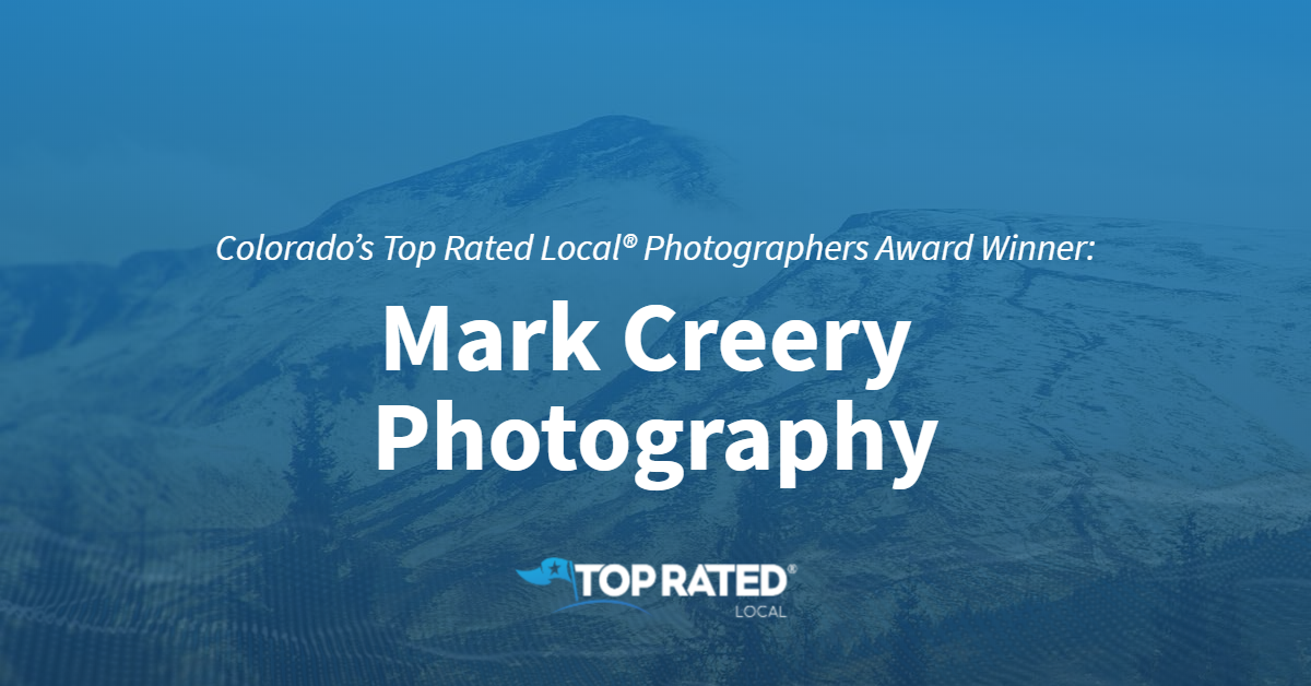 Colorado's Top Rated Local® Photographers Award Winner: Mark Creery Photography