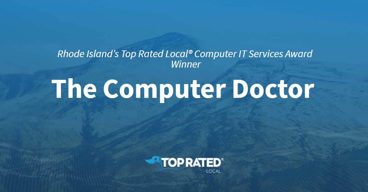 Rhode Island's Top Rated Local® Computer IT Services Award Winner: The Computer Doctor