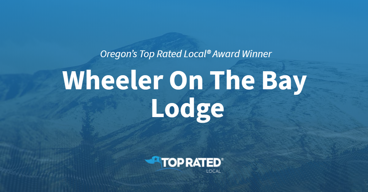 Oregon's Top Rated Local® Award Winner: Wheeler On The Bay Lodge