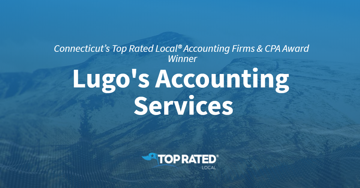 Connecticut's Top Rated Local® Accounting Firms & CPA Award Winner: Lugo's Accounting Services