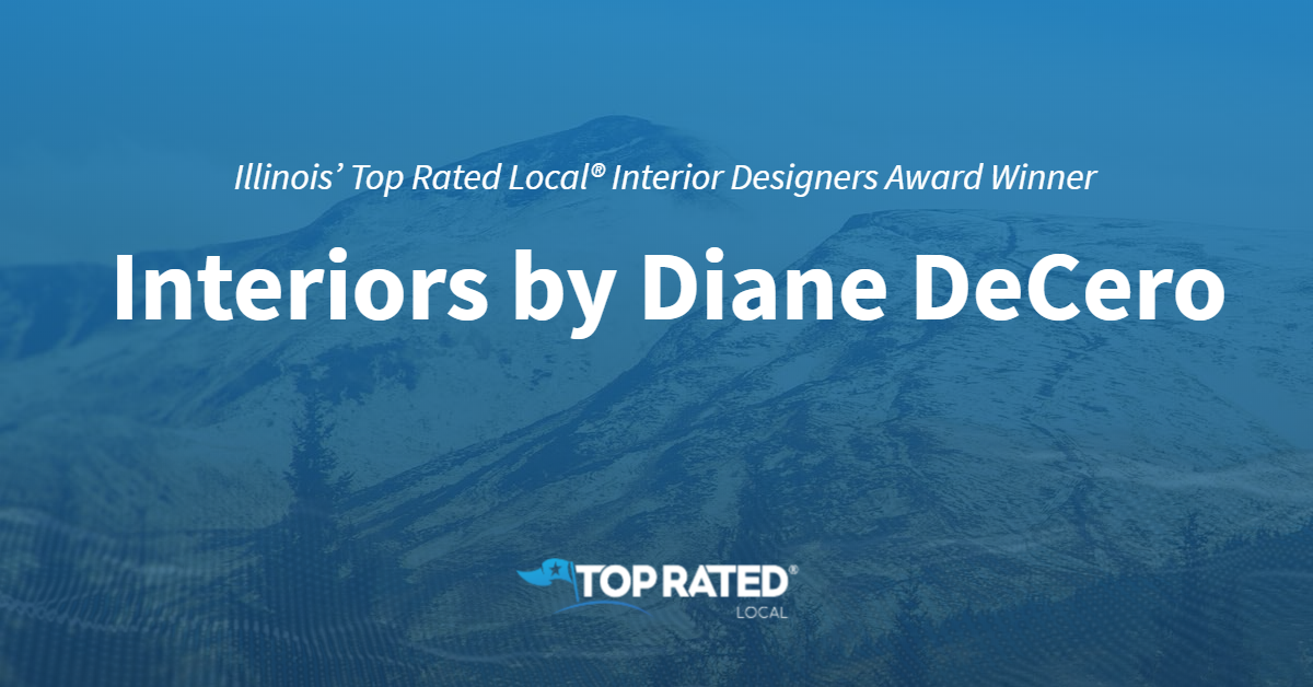 Illinois' Top Rated Local® Interior Designers Award Winner: Interiors by Diane DeCero