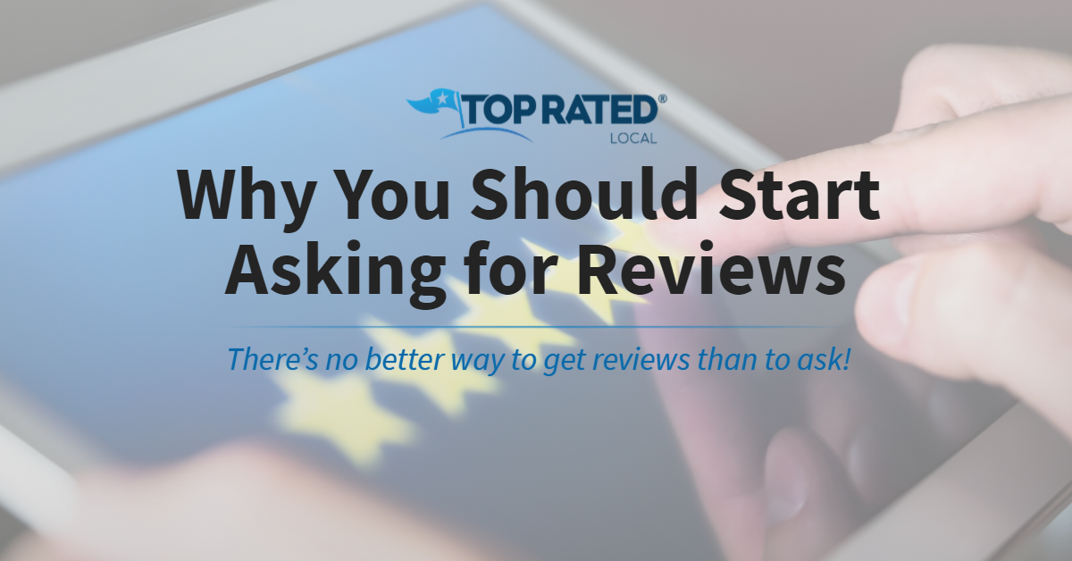 Why You Should Start Asking for Reviews