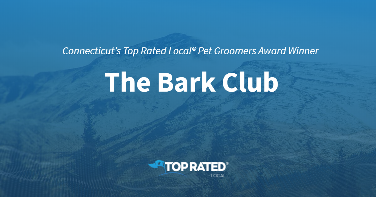 Connecticut's Top Rated Local® Pet Groomers Award Winner: The Bark Club
