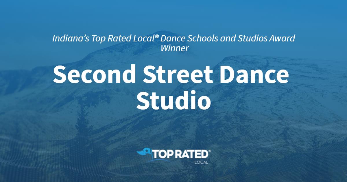 Indiana's Top Rated Local® Dance Schools and Studios Award Winner: Second Street Dance Studio