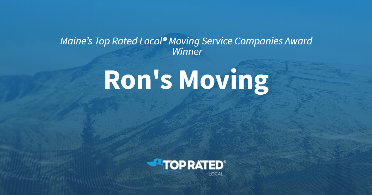 Maine's Top Rated Local® Moving Service Companies Award Winner: Ron's Moving