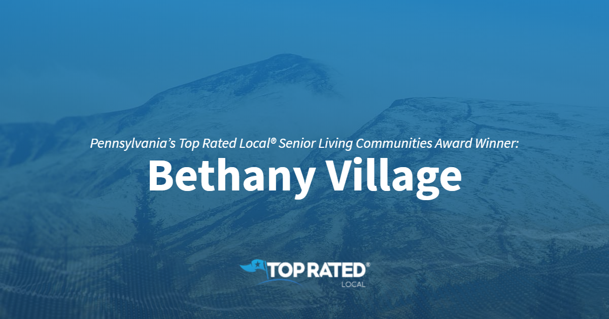 Pennsylvania's Top Rated Local® Senior Living Communities Award Winner: Bethany Village