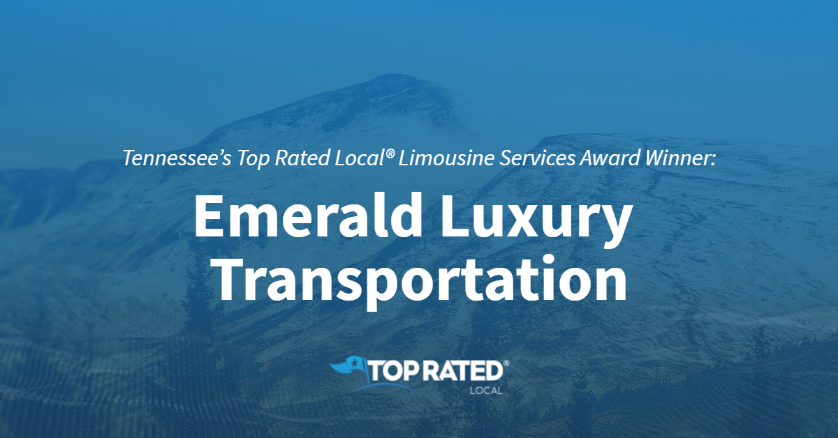 Tennessee's Top Rated Local® Limousine Services Award Winner: Emerald Luxury Transportation