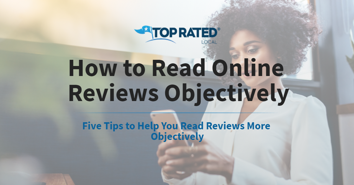 How to Read Online Reviews Objectively