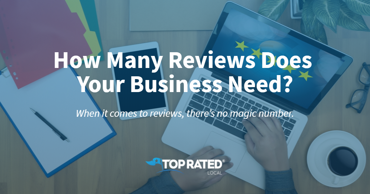 How Many Reviews Does Your Business Need?