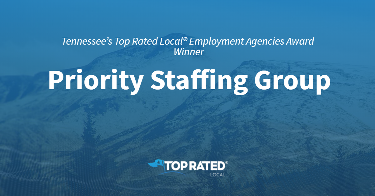 Tennessee's Top Rated Local® Employment Agencies Award Winner: Priority Staffing Group