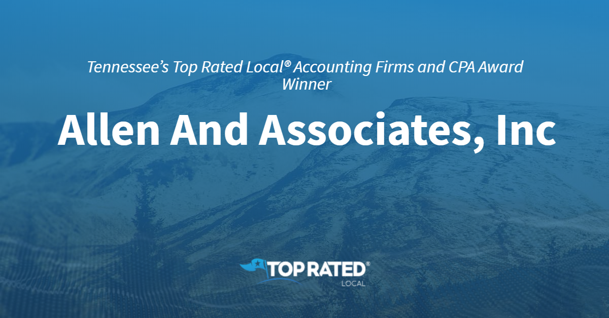 Tennessee's Top Rated Local® Accounting Firms and CPA Award Winner: Allen And Associates, Inc
