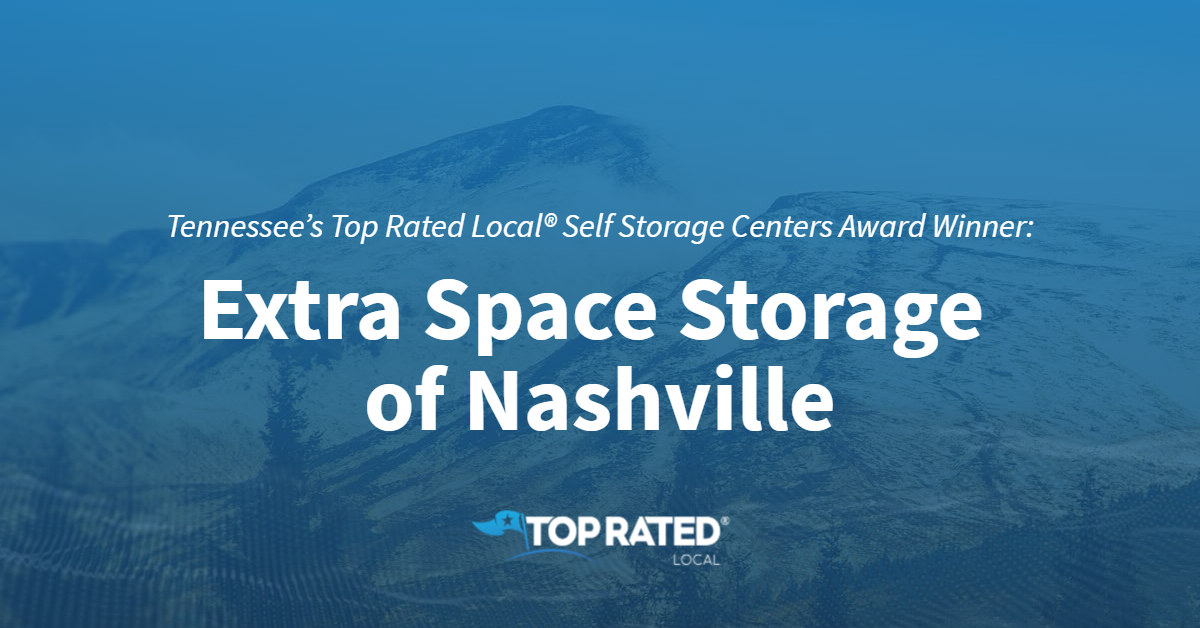 Tennessee's Top Rated Local® Self Storage Centers Award Winner: Extra Space Storage of Nashville