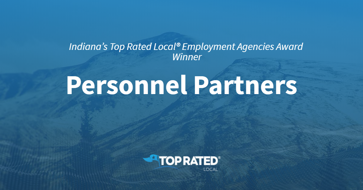 Indiana's Top Rated Local® Employment Agencies Award Winner: Personnel Partners
