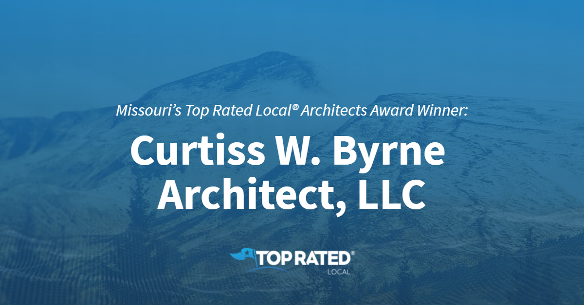 Missouri's Top Rated Local® Architects Award Winner: Curtiss W. Byrne Architect, LLC