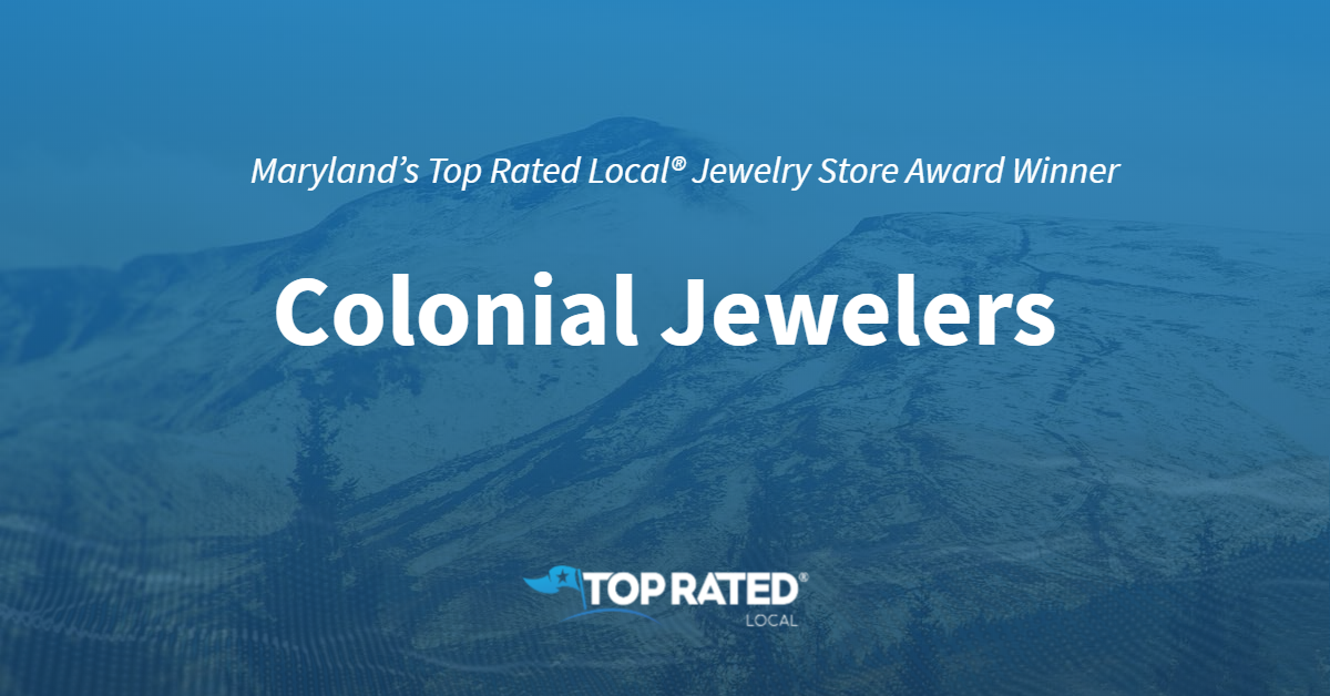 Maryland's Top Rated Local® Jewelry Stores Award Winner: Colonial Jewelers