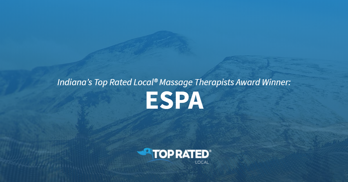 Indiana's Top Rated Local® Massage Therapists Award Winner: ESPA