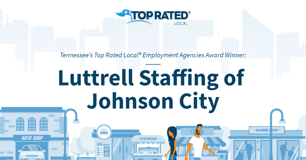 Tennessee's Top Rated Local® Employment Agencies Award Winner: Luttrell Staffing of Johnson City
