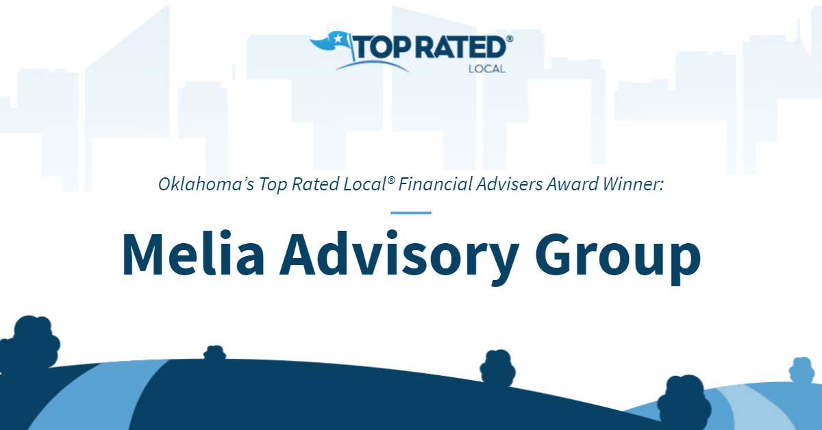 Oklahoma's Top Rated Local® Financial Advisers Award Winner: Melia Advisory Group