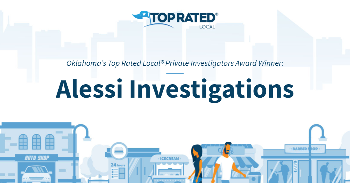 Oklahoma's Top Rated Local® Private Investigators Award Winner: Alessi Investigations