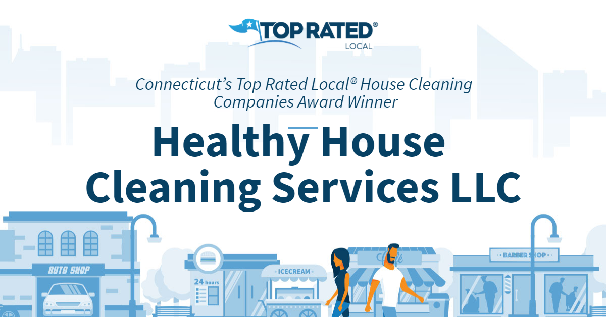 Connecticut's Top Rated Local® House Cleaning Companies Award Winner: Healthy House Cleaning Services LLC