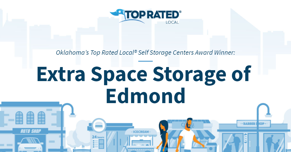 Oklahoma's Top Rated Local® Self Storage Centers Award Winner: Extra Space Storage of Edmond