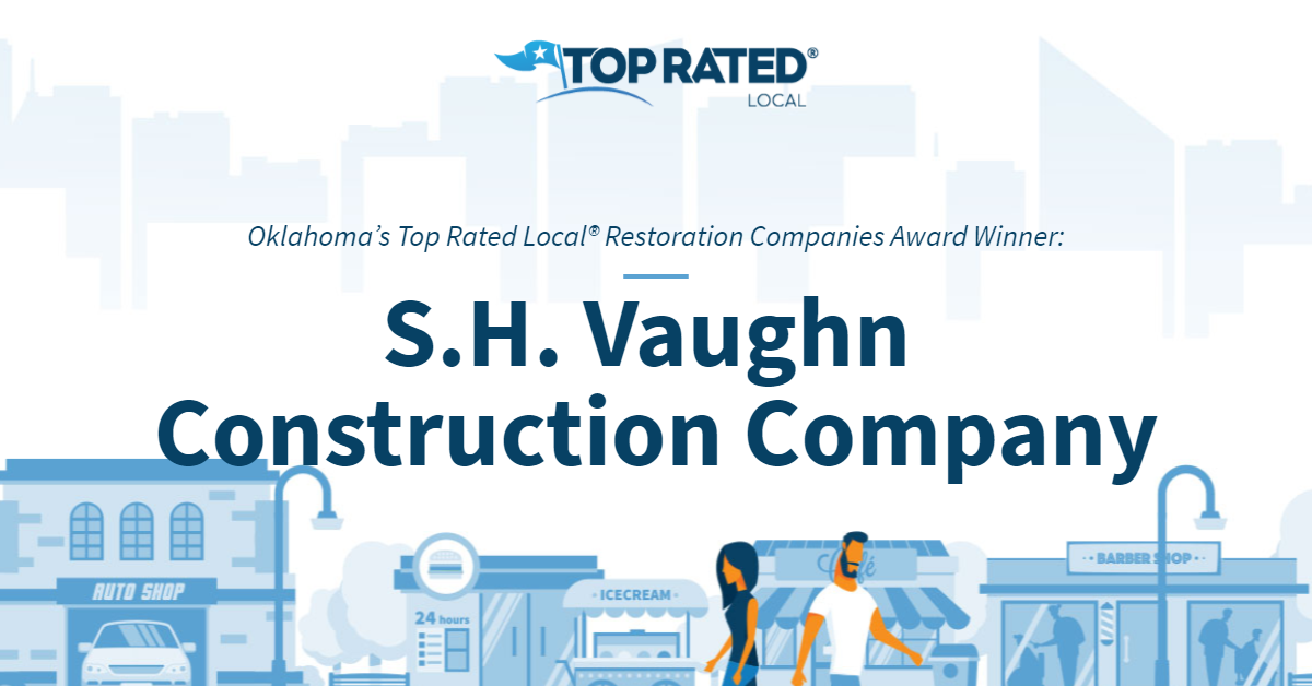 Oklahoma's Top Rated Local® Restoration Companies Award Winner: S.H. Vaughn Construction Company