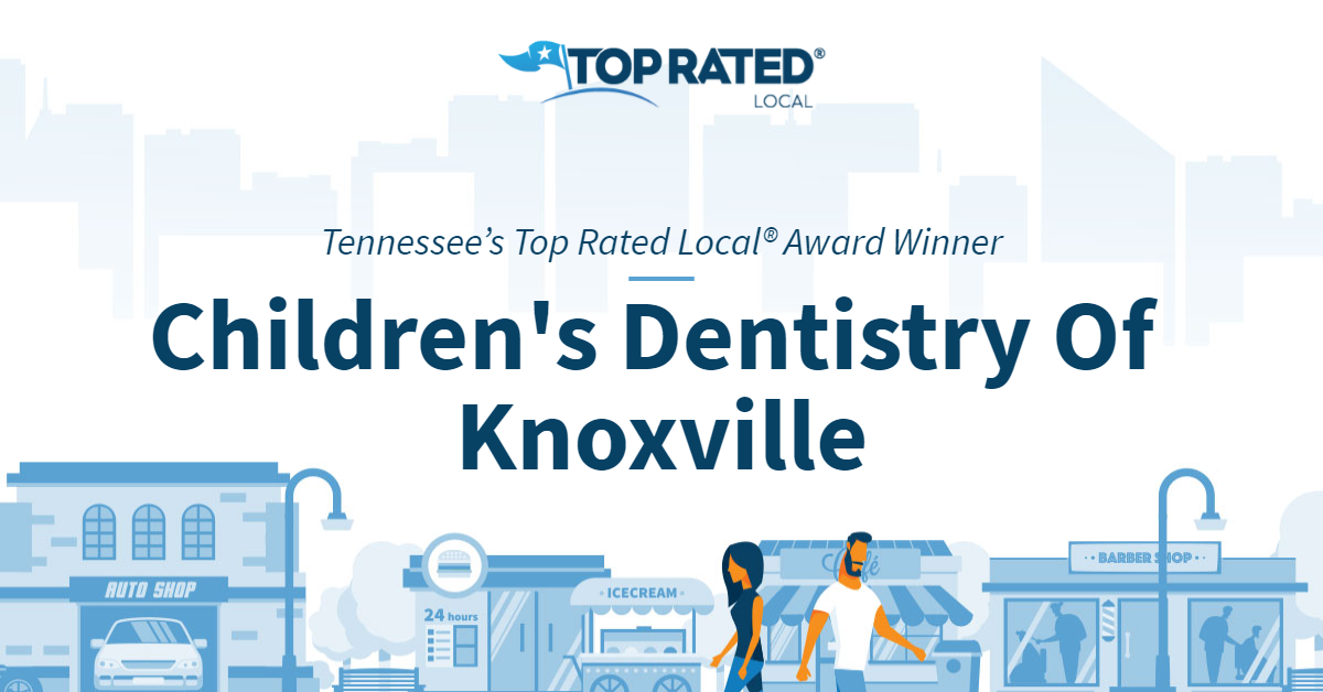 Tennessee's Top Rated Local® Award Winner: Children's Dentistry Of Knoxville