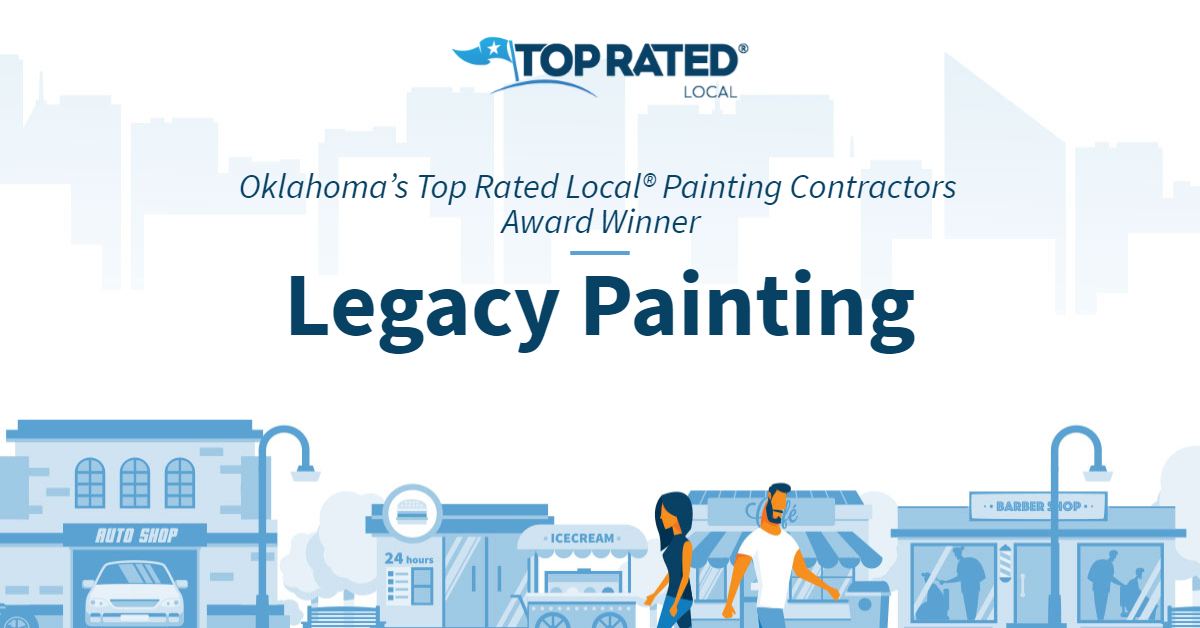 Oklahoma's Top Rated Local® Painting Contractors Award Winner: Legacy Painting