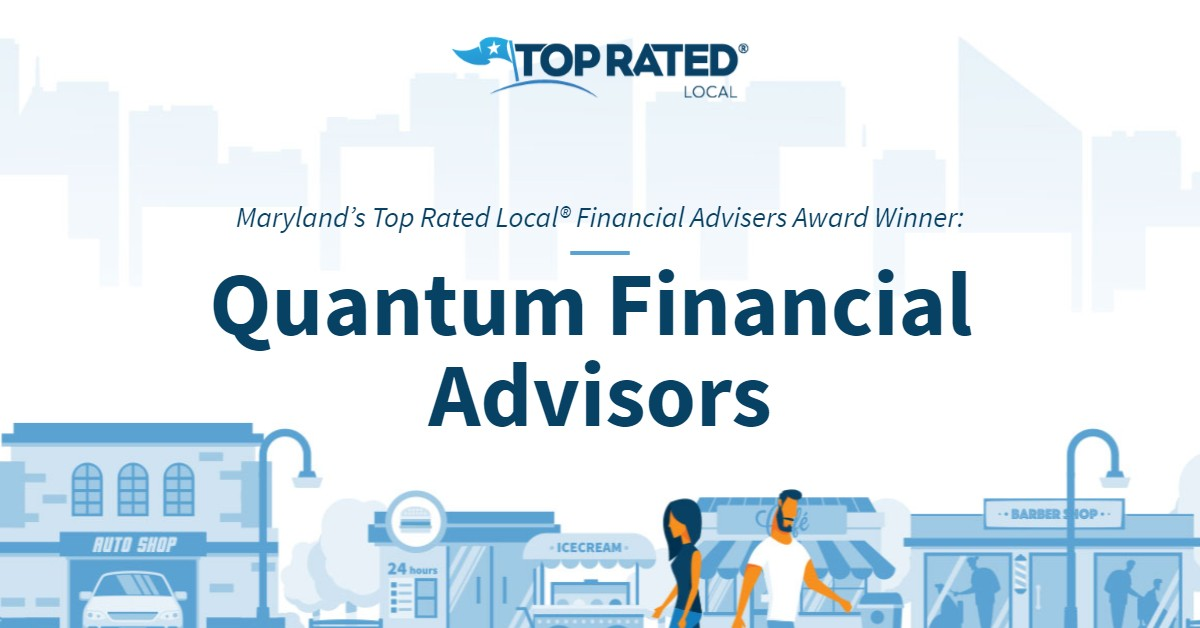 Maryland's Top Rated Local® Financial Advisers Award Winner: Quantum Financial Advisors