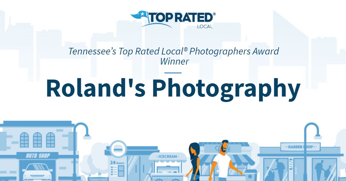 Tennessee's Top Rated Local® Photographers Award Winner: Roland's Photography