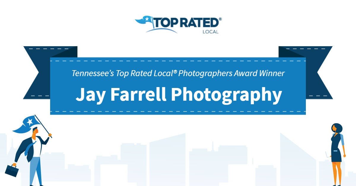 Tennessee's Top Rated Local® Photographers Award Winner: Jay Farrell Photography
